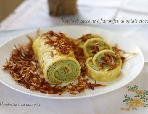 Rotolo di zucchine e fiammiferi di patate croccanti