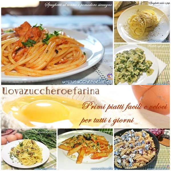 Primi piatti facili e veloci raccolta ricette for Primi piatti veloci