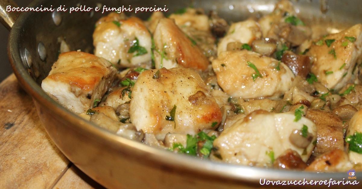 Bocconcini di pollo e funghi porcini   ricetta facile e veloce
