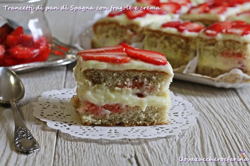 Tranci di pan di Spagna con fragole e crema
