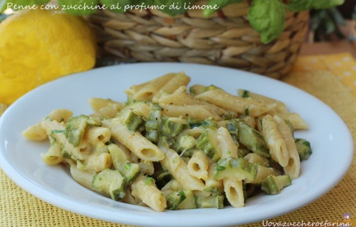 Penne con zucchine al profumo di limone