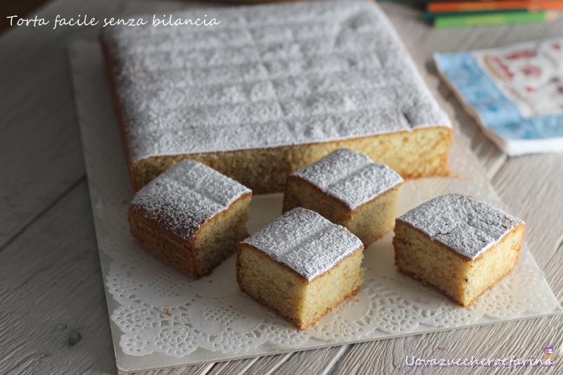 torta facile senza bilancia