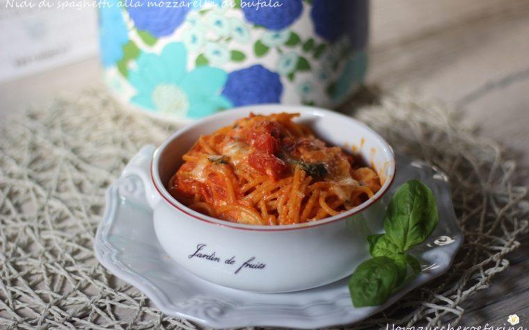 Nidi di spaghetti alla mozzarella di bufala