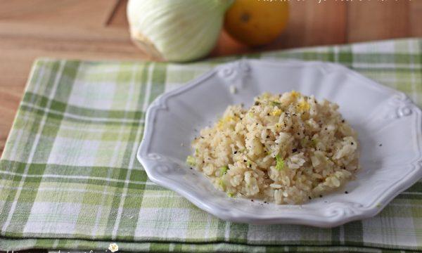 Risotto con finocchi e limone ricetta leggera
