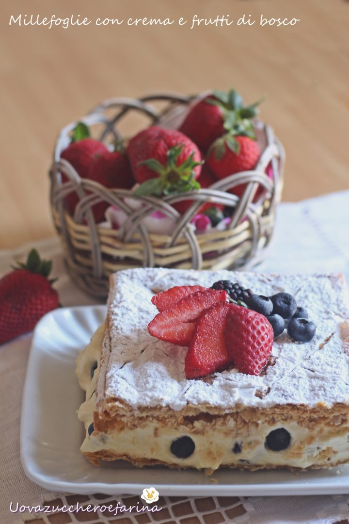 millefoglie crema frutti bosco fragole ricetta facile