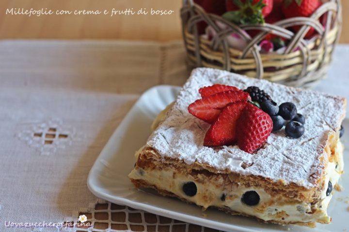 ricetta millefoglie crema frutti bosco fragole