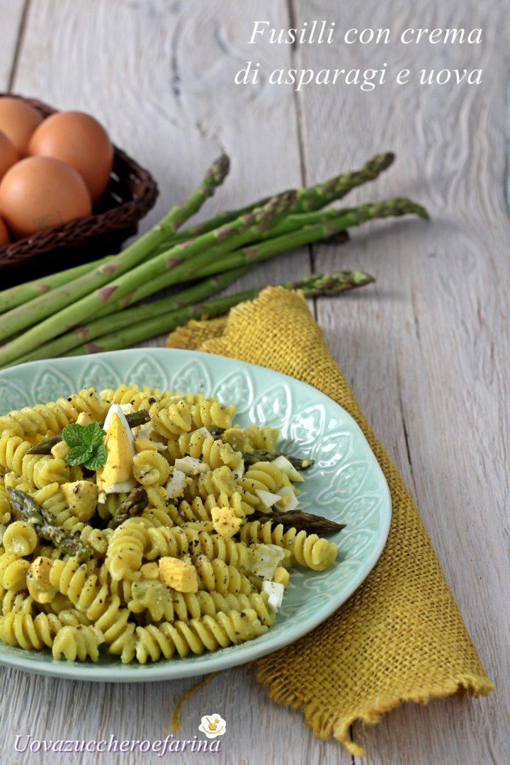 fusilli crema asparagi uova sode