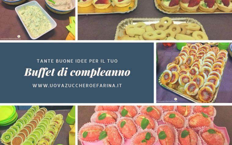 Idee per un buffet di compleanno