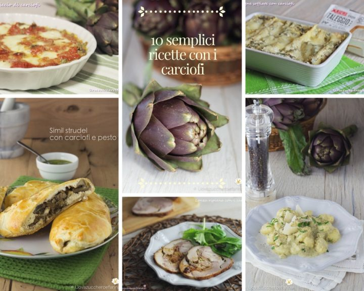 dieci semplici ricette carciofi