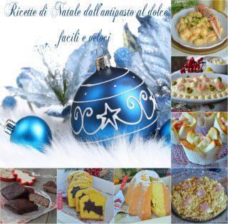 Speciale Natale ricette facili e veloci