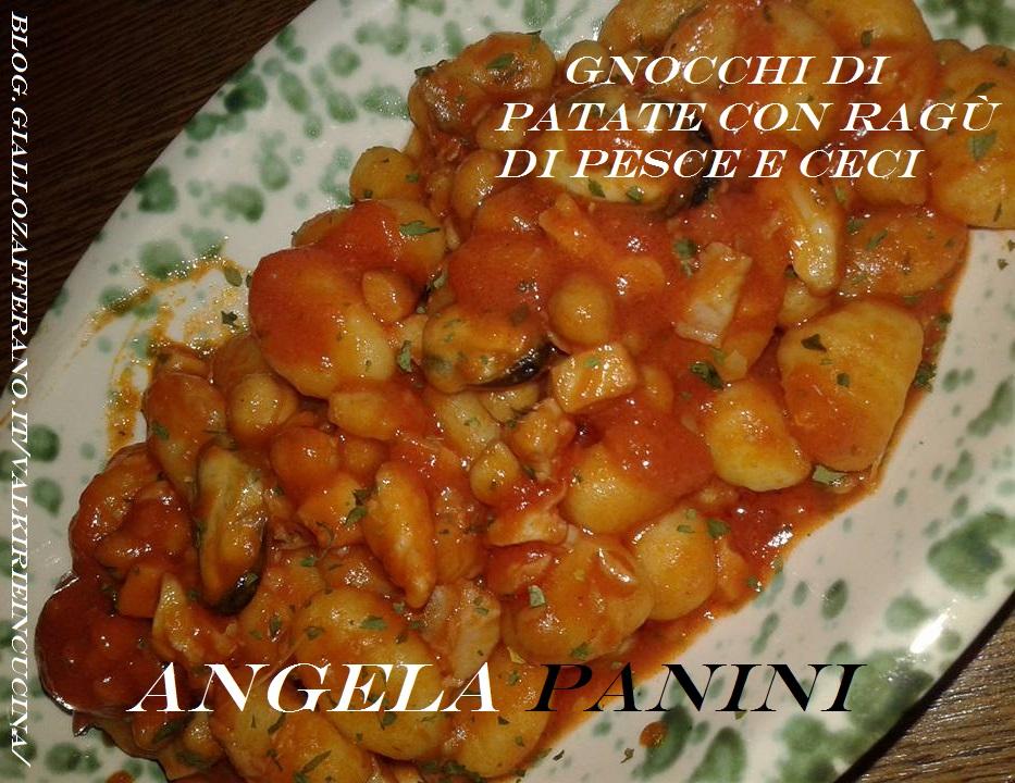 Gnocchi di patate con ragù di pesce e ceci di: Angela Panini