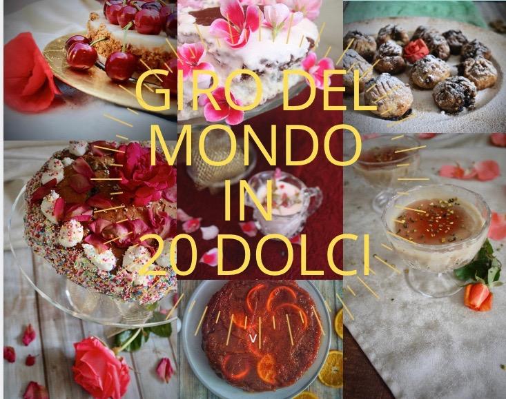 """""""Giro del mondo in 20 dolci"""""""