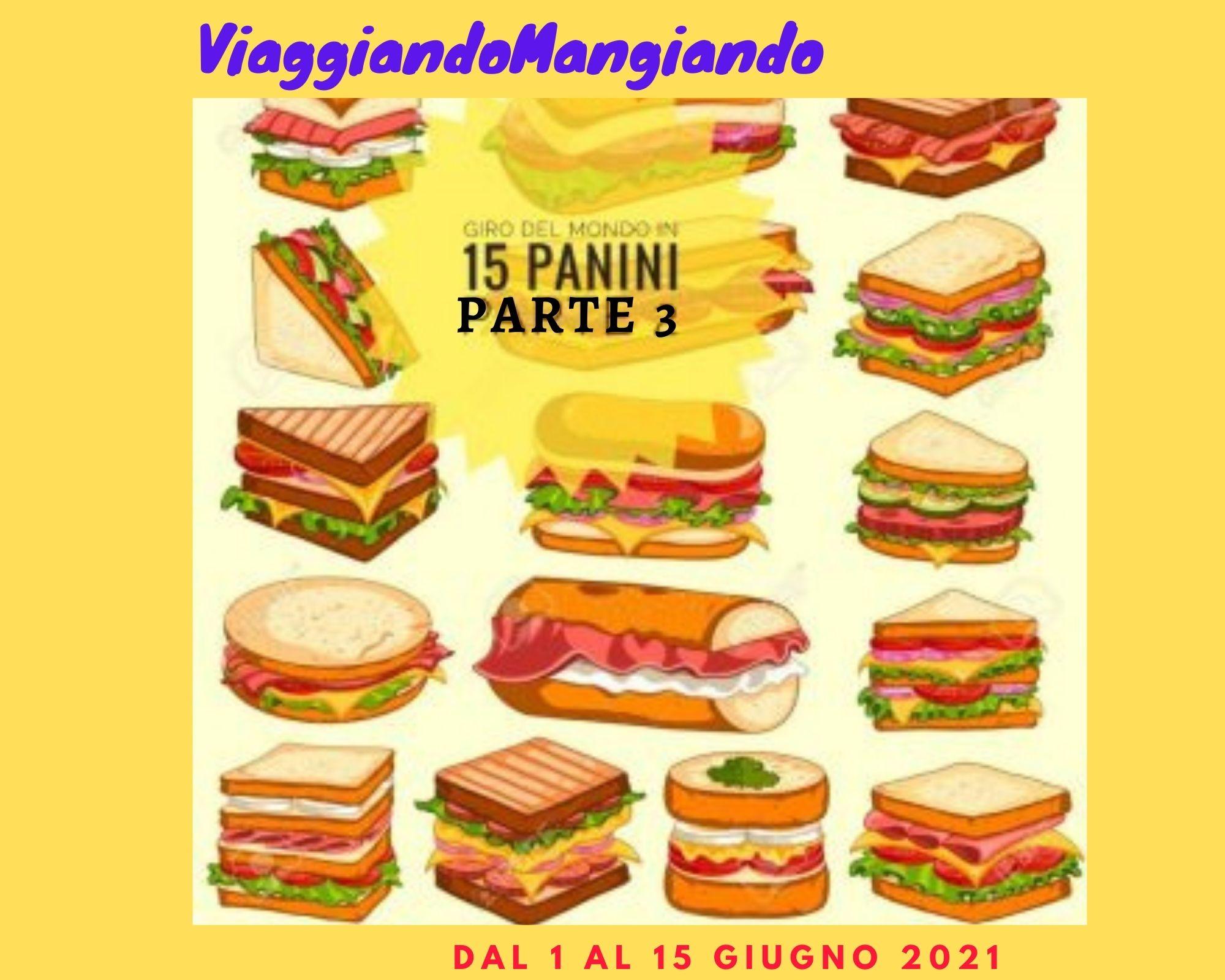 """""""Giro del mondo in 15 panini – parte 3"""""""