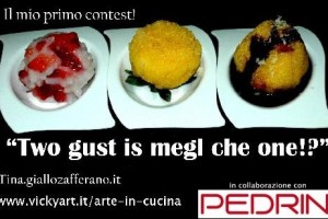 "Il contest ""two gust is megl che one!?"""