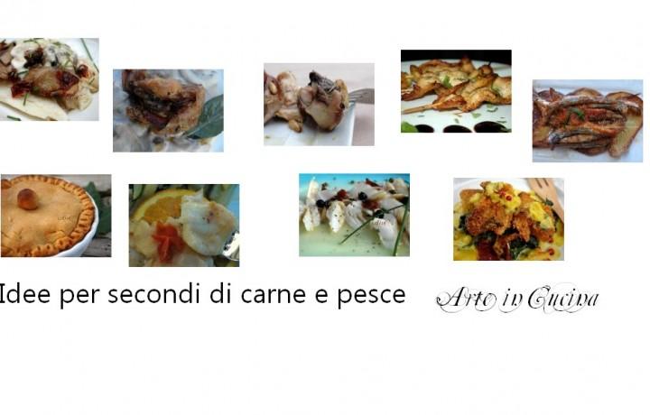Idee per secondi e contorni di carne e pesce