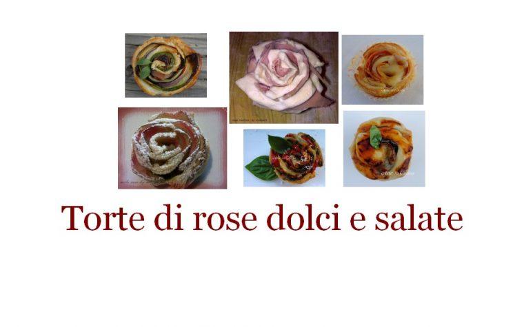 Torte di rose dolci e salate