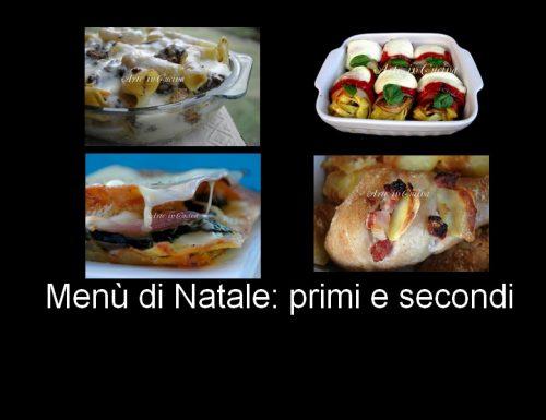 Pranzo Natale 2012 ricette menu primi e secondi