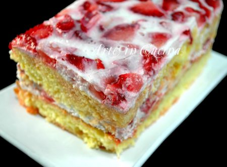 Torta alle fragole ricetta dolce facile