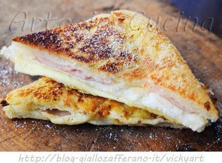 Monte Cristo sandwich ricetta facile e veloce