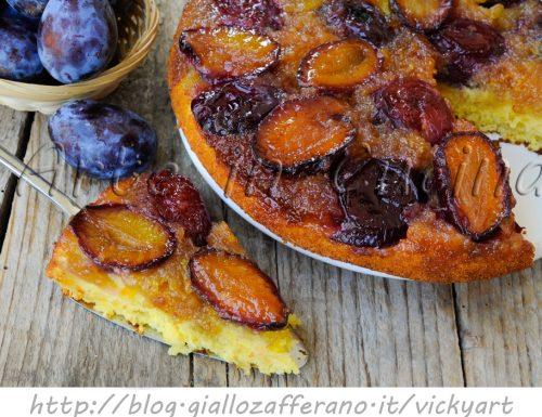 Torta rovesciata alle prugne ricetta dolce veloce