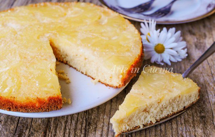 Torta rovesciata all'ananas veloce senza burro e olio
