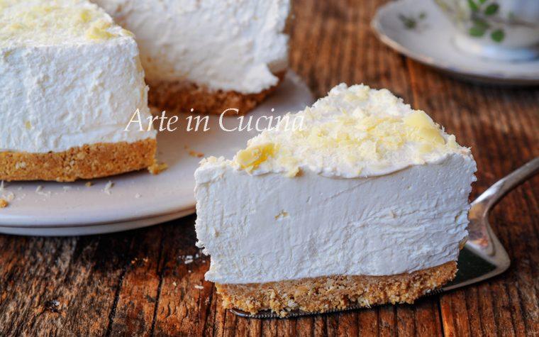 Cheesecake allo yogurt e cioccolato bianco veloce