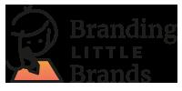 http://www.brandinglittlebrands.com/