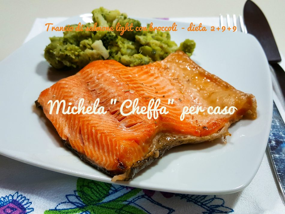 Trancio di salmone light con broccoli - dieta 2+9+9