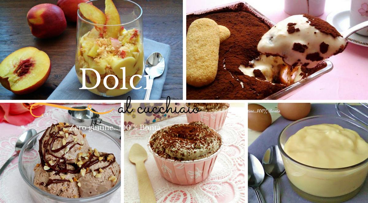 Dolci al cucchiaio - senza glutine