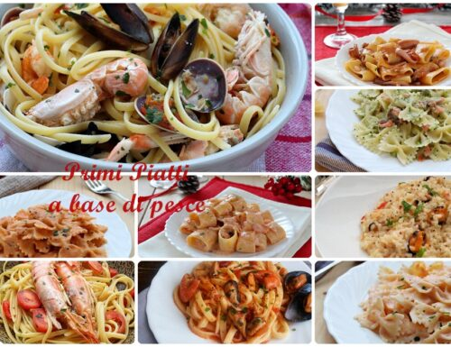 12 Primi piatti a base di pesce