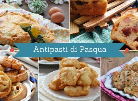 Antipasti di Pasqua – Ricette facili e gustose