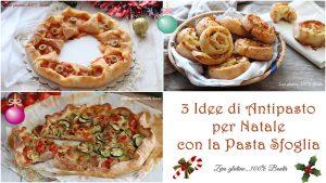 3 Idee di Antipasto per Natale con la pasta sfoglia- Ricette con video