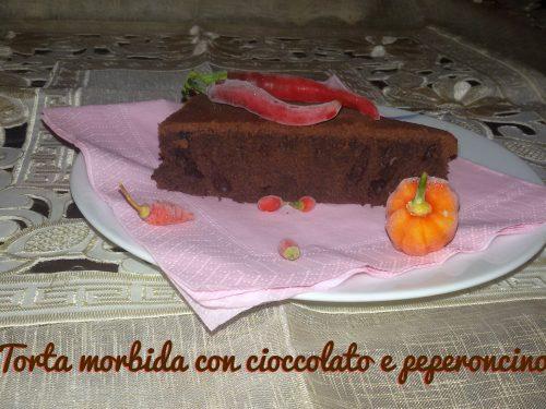 Torta morbida con cioccolato e peperoncino
