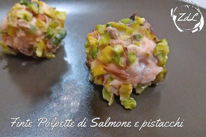 finte polpette di salmone e pistacchi