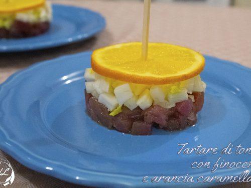 Tartare di tonno con finocchio e arancia caramellata