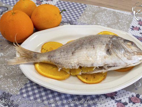 Dentice al forno con arancia e semi di finocchio