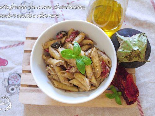 Pasta fredda con crema di melanzane pomodori secchi e olive nere