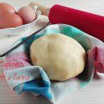 Pasta frolla: impasto e cottura