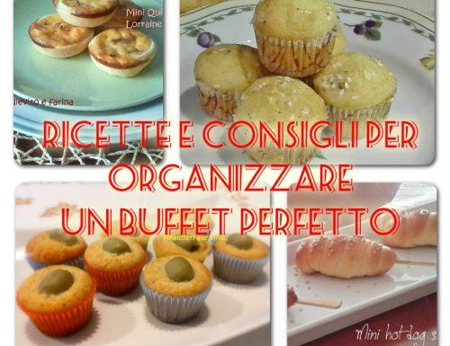 Consigli e ricette per organizzare un buffet