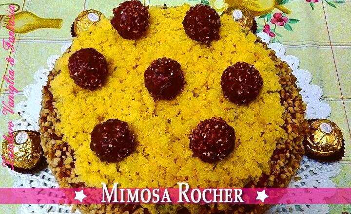 IL CLASSICO ABBRACCIA LA NOVITA'   La Mimosa Rocher